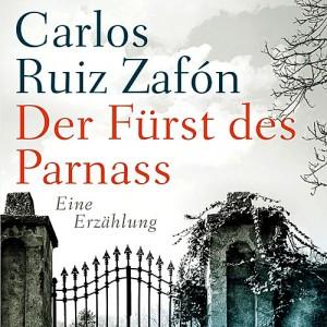Ruiz Zafón Carlos - Der Fürst des Parnass
